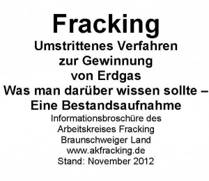 Informationsbroschüre des AK Fracking